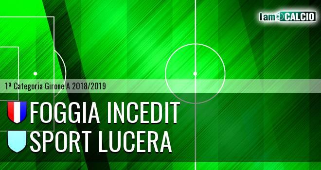 Foggia Incedit - Sport Lucera