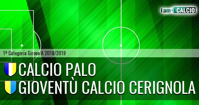 Calcio Palo - Gioventù Calcio Cerignola