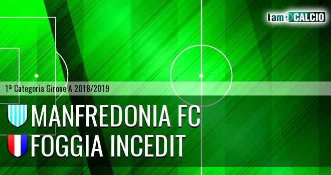 Manfredonia FC - Foggia Incedit