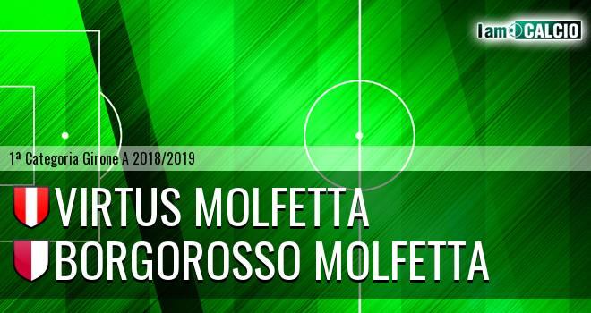 Virtus Molfetta - Borgorosso Molfetta