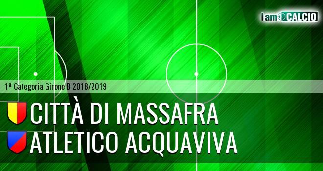 Città di Massafra - Atletico Acquaviva