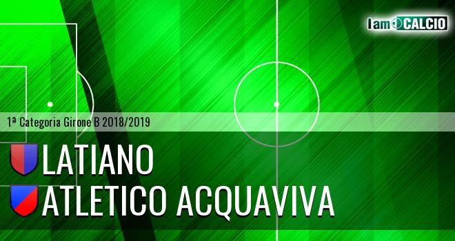 Latiano - Atletico Acquaviva
