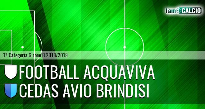Football Acquaviva - Cedas Avio Brindisi