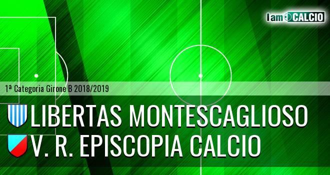 Libertas Montescaglioso - V. R. Episcopia Calcio