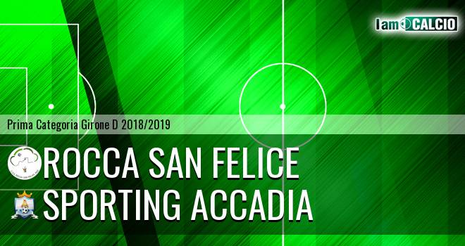 Rocca San Felice - Sporting Accadia