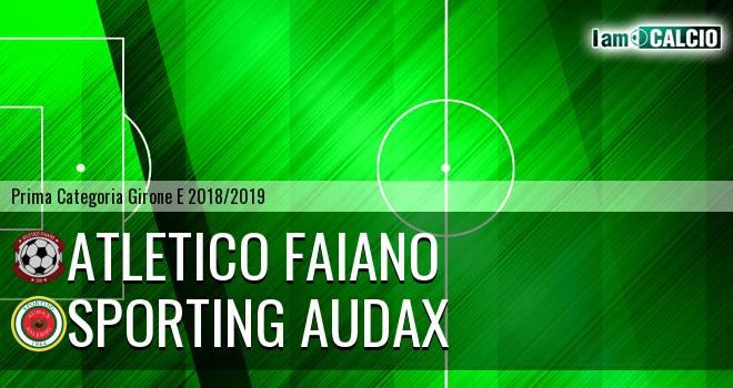 Atletico Faiano - Sporting Audax