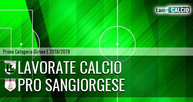 Lavorate Calcio - Pro Sangiorgese