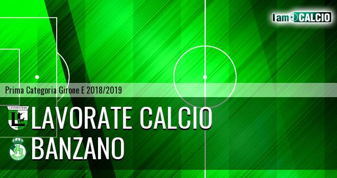 Lavorate Calcio - Banzano Montoro