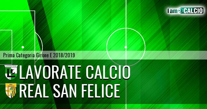 Lavorate Calcio - Real San Felice