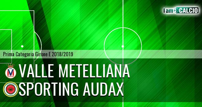 Valle Metelliana - Sporting Audax
