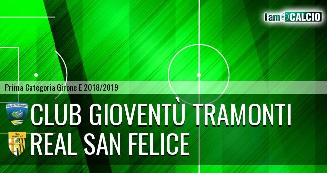 Club Gioventù Tramonti - Real San Felice