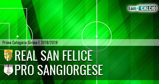 Real San Felice - Pro Sangiorgese