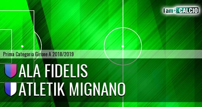 Ala Fidelis - Atletik Mignano