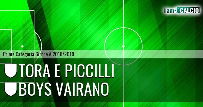 Tora e Piccilli - Boys Vairano
