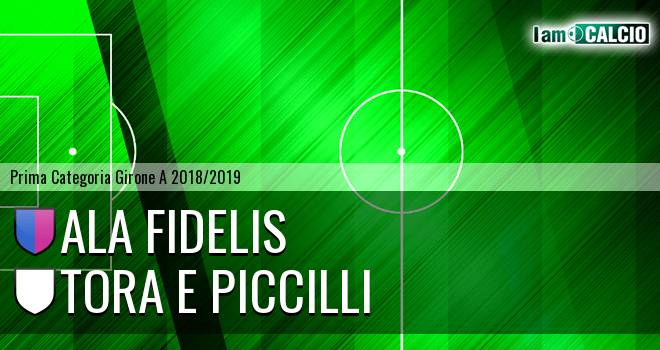 Ala Fidelis - Tora e Piccilli