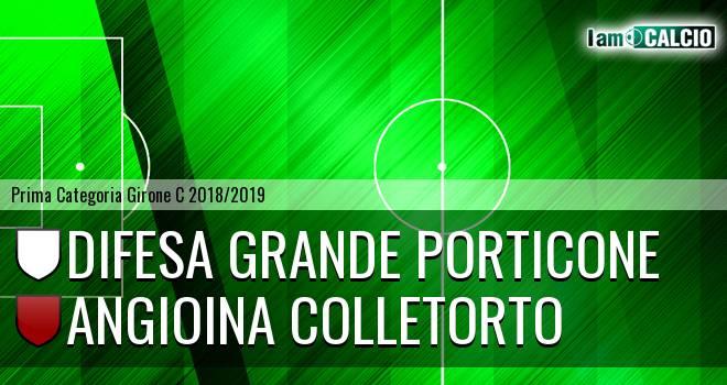 Difesa Grande Porticone - Angioina Colletorto