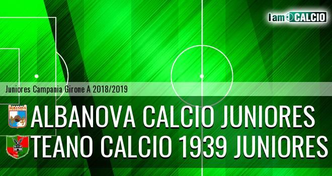 Albanova Calcio Juniores - Teano Calcio 1939 Juniores