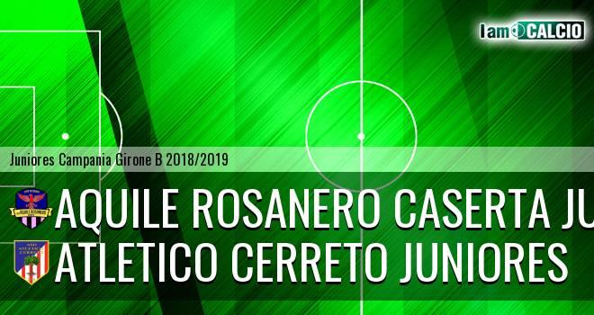 Aquile Rosanero Caserta Juniores - Atletico Cerreto Juniores
