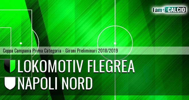 Lokomotiv Flegrea - Napoli Nord
