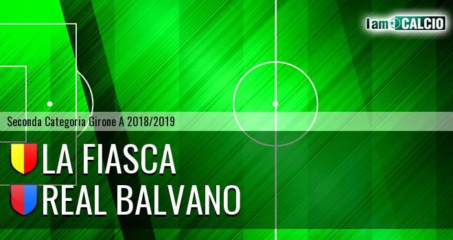 La Fiasca - Real Balvano