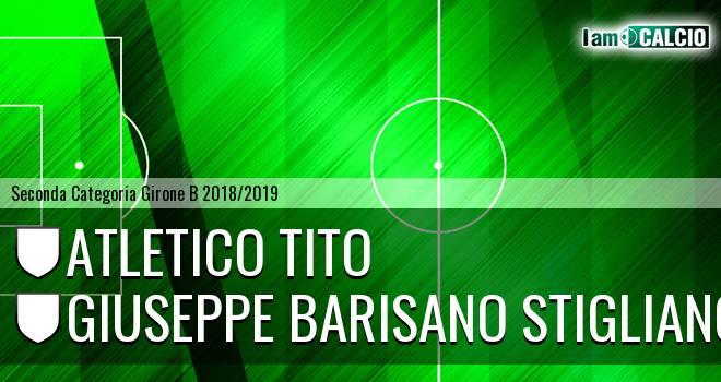Atletico Tito - Giuseppe Barisano Stigliano