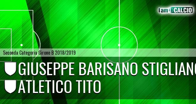 Giuseppe Barisano Stigliano - Atletico Tito