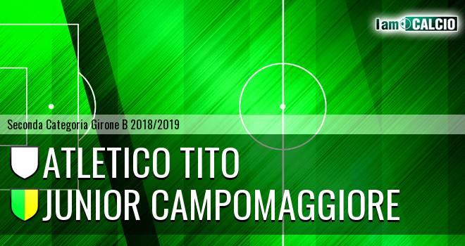 Atletico Tito - Junior Campomaggiore