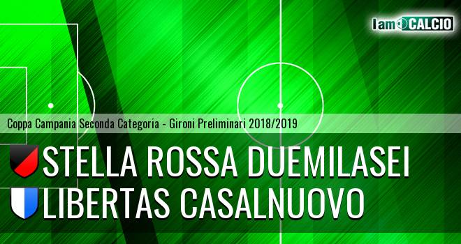 Stella Rossa Duemilasei - Libertas Casalnuovo