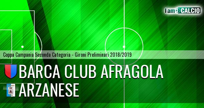 Barca Club Afragola - Arzanese 1924