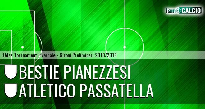 Bestie Pianezzesi - Atletico Passatella