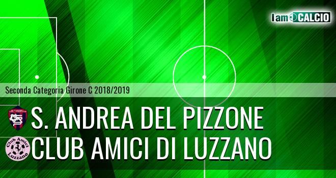 S. Andrea del Pizzone - Club Amici di Luzzano