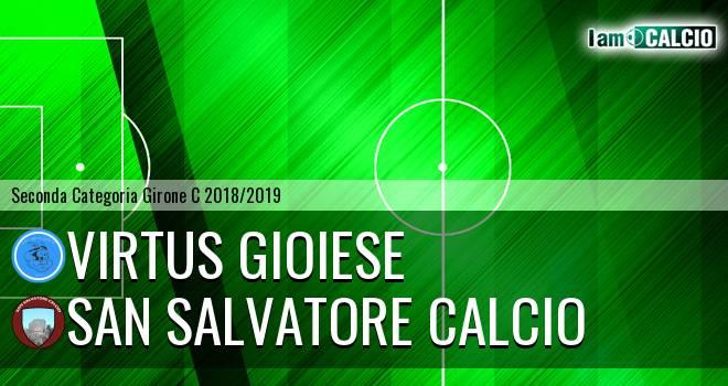 Calcio Virtus Gioiese - San Salvatore Calcio