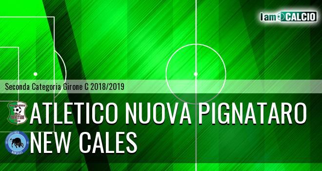 Atletico Nuova Pignataro - New Cales