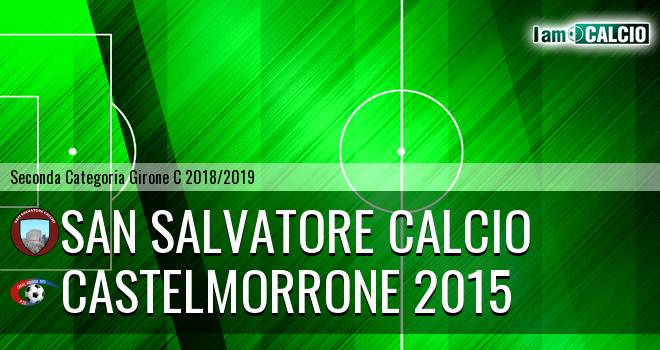 San Salvatore Calcio - Castelmorrone 2015