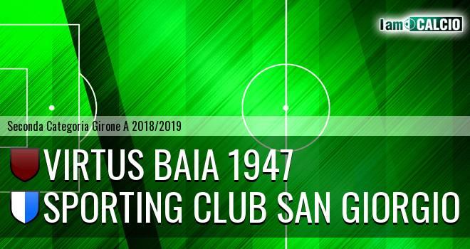 Virtus Baia 1947 - Sporting Club San Giorgio