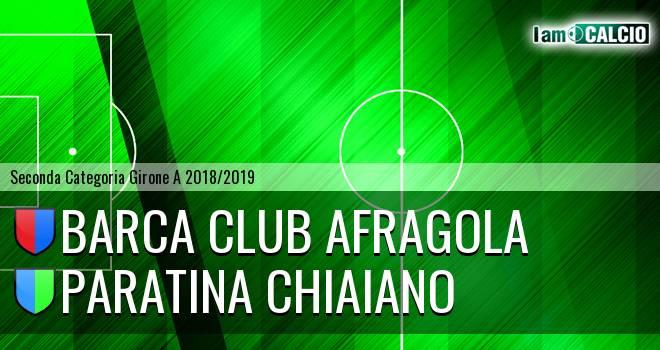 Barca Club Afragola - Paratina Chiaiano