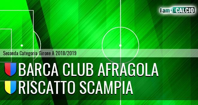 Barca Club Afragola - Riscatto Scampia