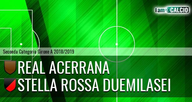 Real Acerrana - Stella Rossa Duemilasei