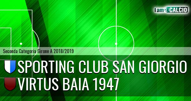 Sporting Club San Giorgio - Virtus Baia 1947