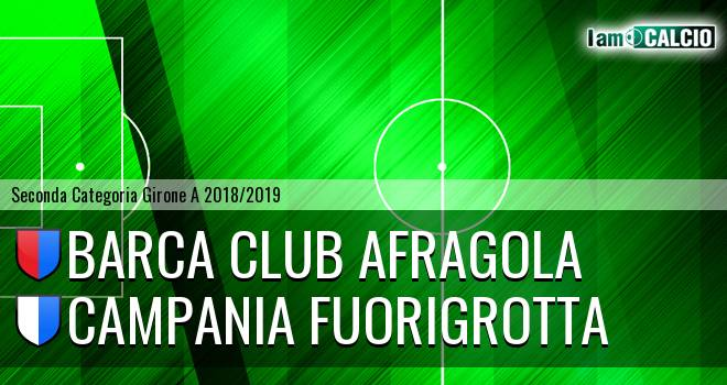 Barca Club Afragola - Campania Fuorigrotta