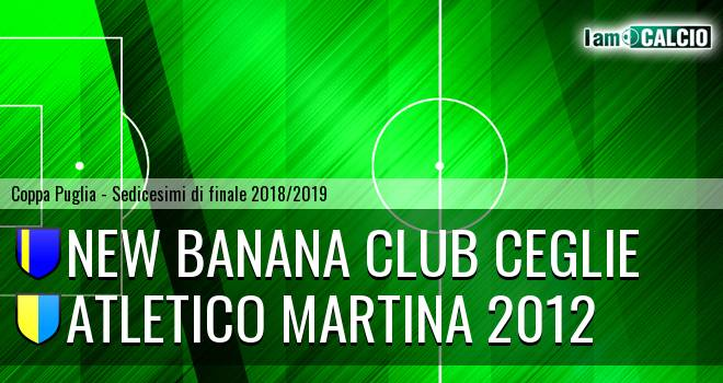 New Banana Club Ceglie - Atletico Martina 2012