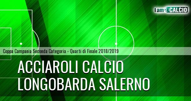 Acciaroli calcio - Longobarda Salerno 2-1. Cronaca Diretta 30/01/2019