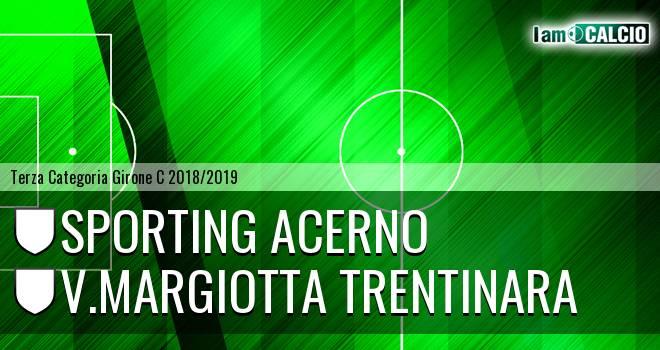 Sporting Acerno - V.Margiotta Trentinara