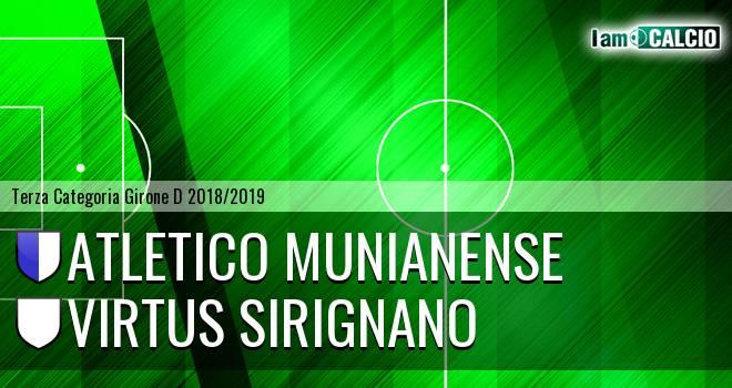 Atletico Munianense - Virtus Sirignano