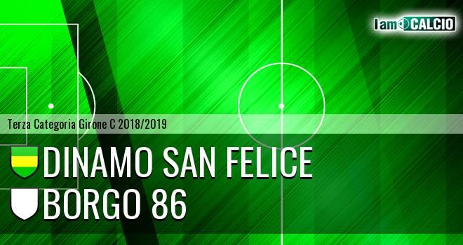 Dinamo San Felice - Borgo 86