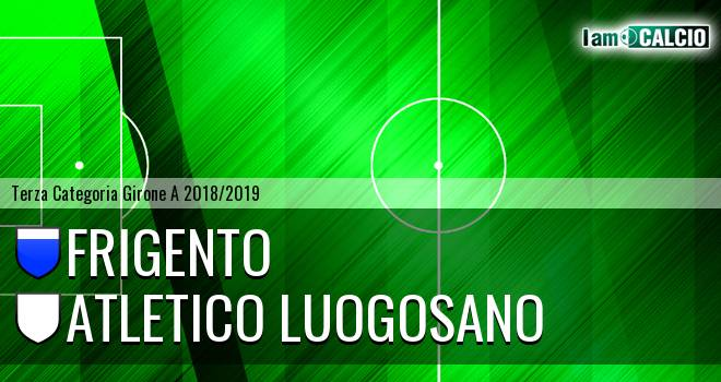 Frigento - Atletico Luogosano