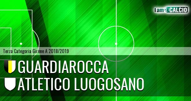Guardiarocca - Atletico Luogosano