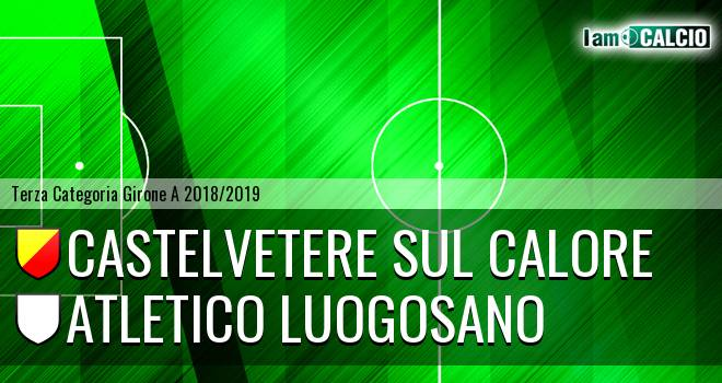 Castelvetere sul Calore - Atletico Luogosano