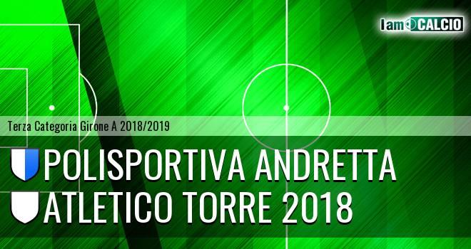 Polisportiva Andretta - Atletico Torre 2018