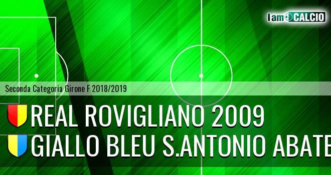 Real Rovigliano 2009 - Giallo Bleu S.Antonio Abate
